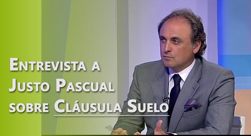 Entrevista a Justo Pascual sobre clausula suelo