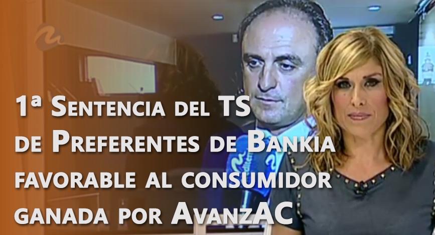 Primera Sentencia del TS de Preferentes de Bankia favorable al consumidor ganada por AvanzAC